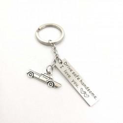Drive Safe Handsome I Love You keychain keyring